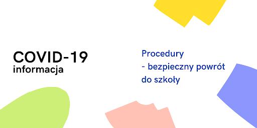 Procedury Bezpieczeństwa w okresie Pandemii Covid 19 na terenie Zespołu Placówek Specjalnych w Sławoborzu